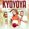 Kyoyoya - Prince Omar, Daddy Andre & John Blaq