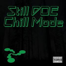 Chill Mode by Still Doe
