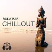 Buda Bar Chillout: Melhor Música de Lounge, 30 Batidas Quentes para Relaxar e Festa, Ibiza Buda Grooves