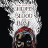 Tomi Adeyemi - Children of Blood and Bone (Unabridged)  artwork