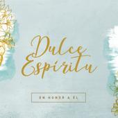 Dulce Espíritu (feat. Lid Galmes)