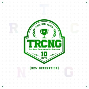 TRCNG 1st Mini Album 'New Generation' – EP – TRCNG