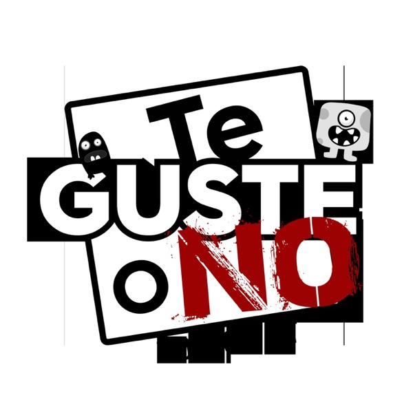 Te Guste o No Podcast