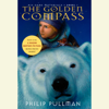 Philip Pullman - The Golden Compass: His Dark Materials (Unabridged)  artwork