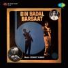 Bin Badal Barsaat Original Motion Picture Soundtrack