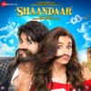 Shaandaar Original Motion Picture Soundtrack EP