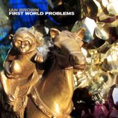 First World Problems (Edit)
