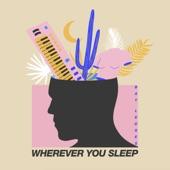 Bay Ledges - Wherever You Sleep