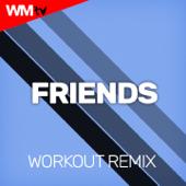 Friends (Workout Remix 128 Bpm)
