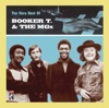 The Very Best of Booker T the MG s