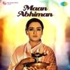 Maan Abhiman (Original Motion Picture Soundtrack)