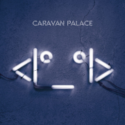 <Iº_ºI> - Caravan Palace - Caravan Palace