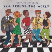 Putumayo Presents Ska Around the World