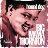 Big Mama Thornton - Hound Dog: The Peacock Recordings  artwork