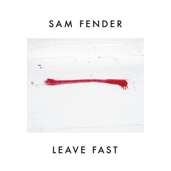 Leave Fast - Single