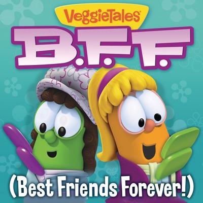 Best Friends Forever - Single - Veggie Tales