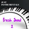 Fresh Soul 2 Just Instrumentals - Wicker Hans