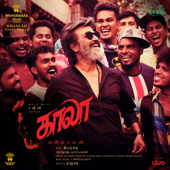 Kaala (Tamil) [Original Motion Picture Soundtrack]-Santhosh Narayanan