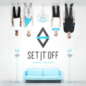 Set It Off - Never Know