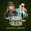 Comando da Salazar feat Gabriel Diniz Single