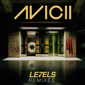 Levels (Remixes) - EP Mp3 Download