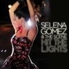 Hit the Lights (Remixes) - EP, Selena Gomez & The Scene