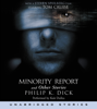 Philip K. Dick - The Minority Report and Other Stories  artwork