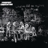 Fairport Convention - End of a Holiday
