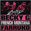 Becky G ft. French Monta... - Zooted