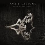 Head Above Water - Avril Lavigne