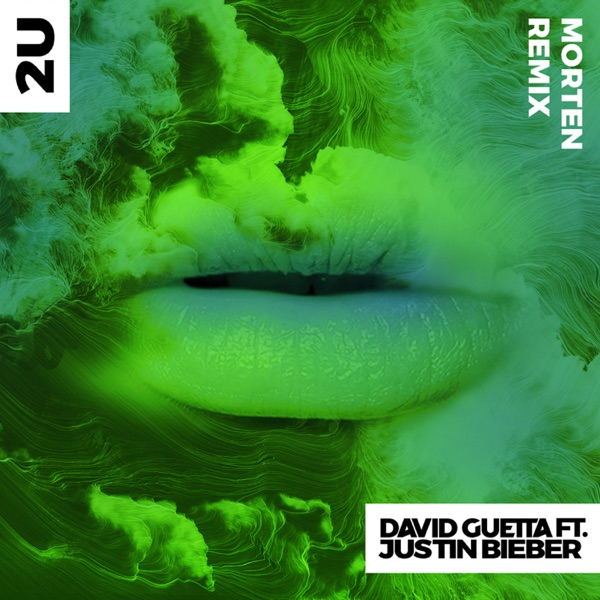2U (feat. Justin Bieber) [MORTEN Remix] - Single
