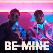 Be Mine (feat. Patoranking)