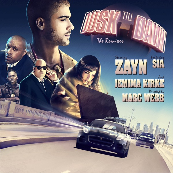 Dusk Till Dawn (feat. Sia) [The Remixes] - Single