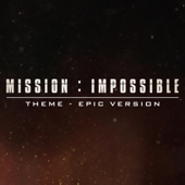 [Download] Mission: Impossible Theme (Epic Version) MP3