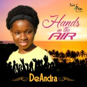 Deandra - Hands in the Air
