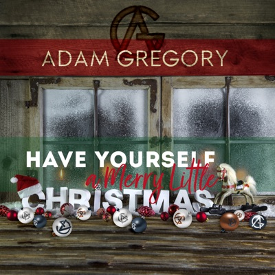 Have Yourself a Merry Little Christmas - Single - Adam Gregory