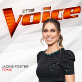 Toxic (The Voice Performance) - Jackie Foster