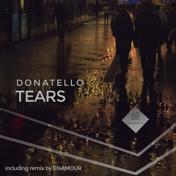 Donatello - Tears (Enamour Remix)