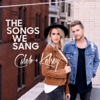 The Songs We Sang - Caleb and Kelsey