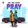 Pray (feat. Teni & Phyno) - DDE