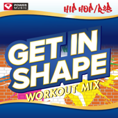 Get In Shape Workout Mix  Hip Hop R&B Hits (60 Minute Workout Mix [133 135 BPM])-Power Music Workout