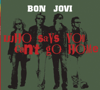 Bon Jovi - Who Says You Can't Go Home (Radio Edit) artwork