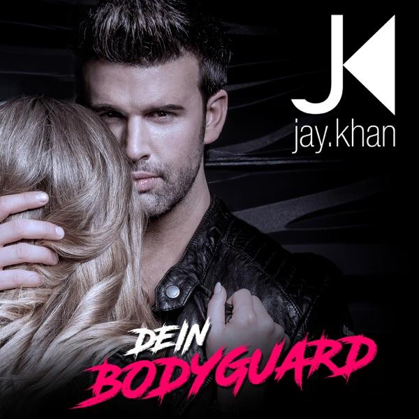 Jay Khan mit Dein Bodyguard