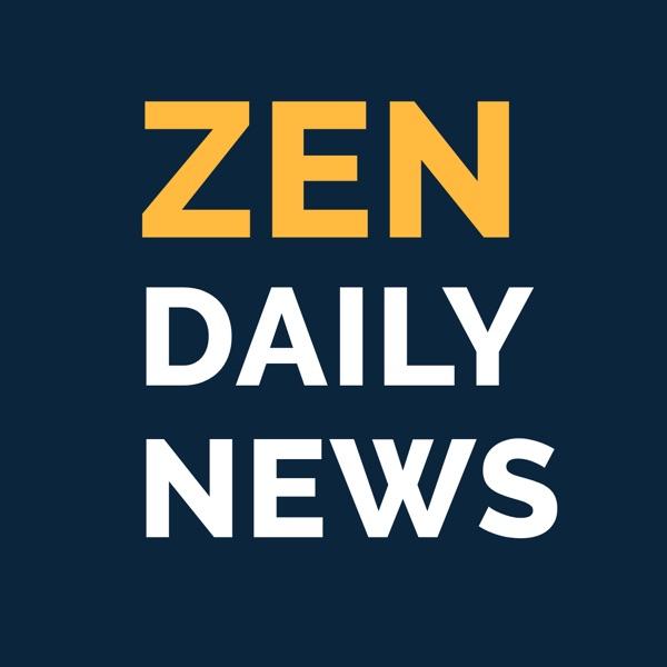 ZEN Daily News
