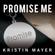 Kristin Mayer - Promise Me