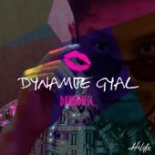 Dynamite Gyal - Single
