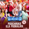 Pudichiruka Illa Pudikalaya From Kalakalappu 2 Single