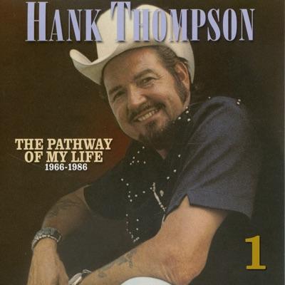 Pathway of My Life 1966 - 1986, Pt. 1 of 8 - Hank Thompson