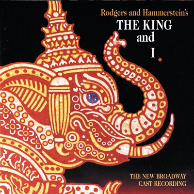 The King and I (The New Broadway Cast Recording) - Richard Rodgers