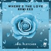 Where's the Love (Remixes) - EP